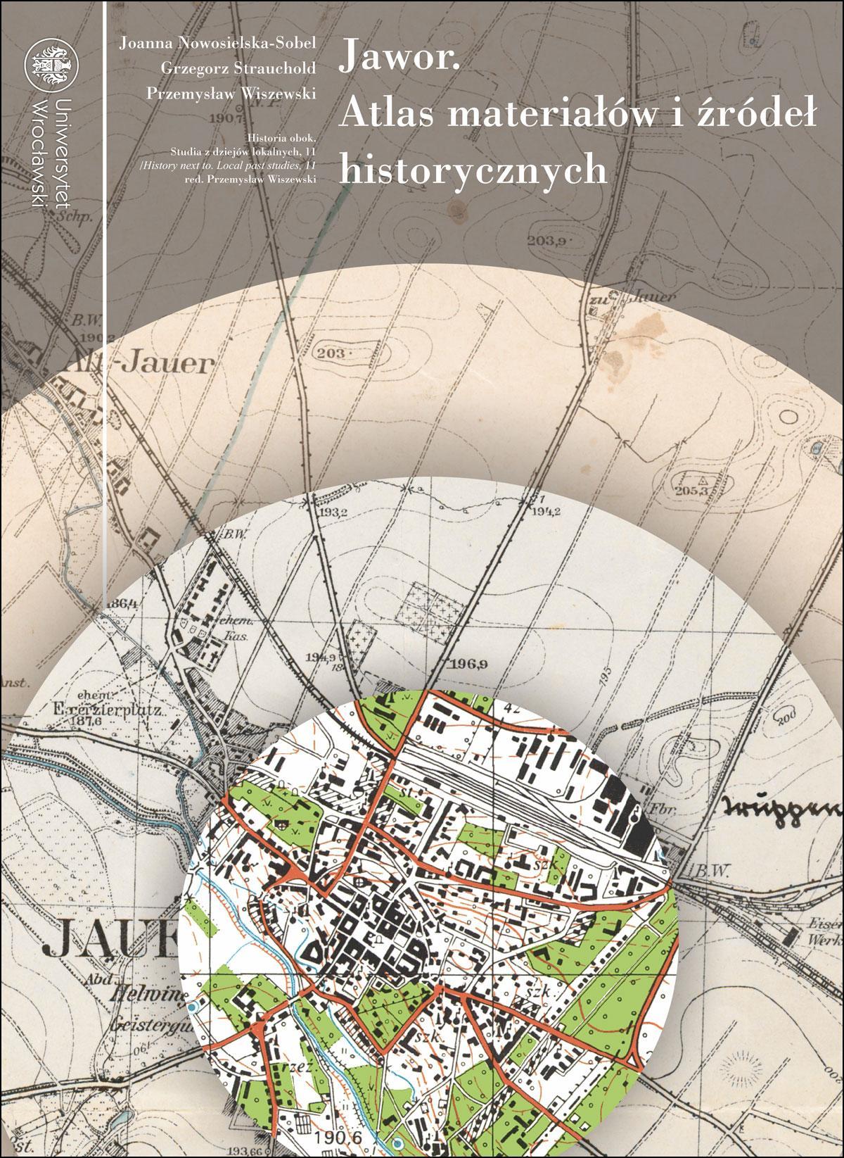 Jawor. Atlas materiałów i źródeł historycznych